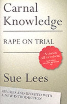 Carnal Knowledge : Rape on Trial, Paperback