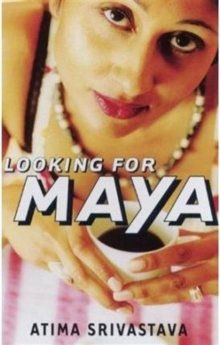 Looking for Maya, Paperback