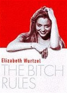 The Bitch Rules, Paperback Book