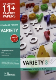 11+ Practice Papers, Variety Pack 3 : Maths Test 3, Verbal Reasoning Test 3, Non- Verbal Reasoning Test 3, Paperback