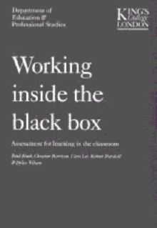 Working Inside the Black Box : Assessment for Learning in the Classroom, Paperback