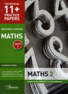 11+ Practice Papers, Maths Pack 2 (Multiple Choice) : Maths Test 5, Maths Test 6, Maths Test 7, Maths Test 8, Pamphlet