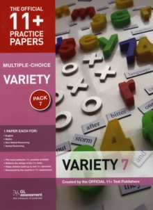 11+ Practice Papers, Variety Pack 7 (Multiple Choice) : English Test 7, Maths Test 7, NVR Test 7, VR Test 7, Pamphlet Book