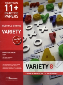 11+ Practice Papers, Variety Pack 8 (multiple Choice) : English Test 8, Maths Test 8, NVR Test 8, VR Test 8, Pamphlet
