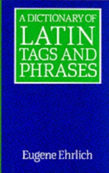 A Dictionary of Latin Tags and Phrases, Paperback