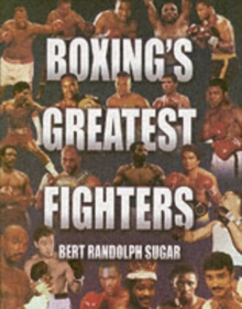Boxing's Greatest Fighters, Hardback Book