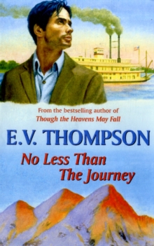 No Less Than the Journey, Paperback