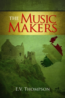 The Music Makers, Hardback