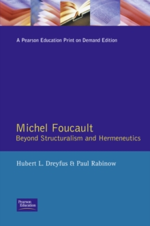 Michel Foucault : Beyond Structuralism and Hermeneutics, Paperback Book
