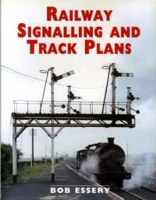 Railway Signalling and Track Plans, Paperback Book