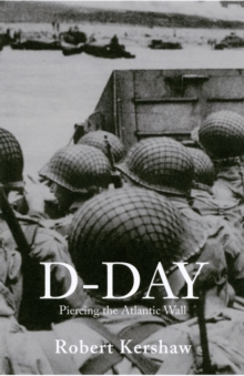 D-Day : Piercing the Atlantic Wall, Paperback