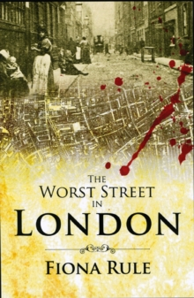 The Worst Street in London, Paperback