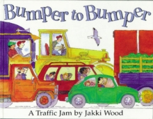 Bumper to Bumber : A Traffic Jam, Paperback Book