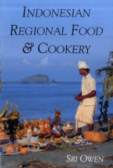 Indonesian Regional Food and Cookery, Paperback