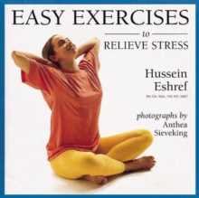 Easy Exercises to Relieve Stress, Paperback