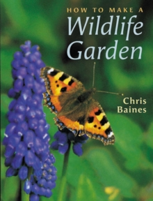 How to Make a Wildlife Garden, Paperback