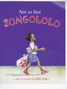 Not So Fast Songololo, Paperback