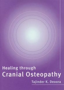 Healing Through Cranial Osteopathy, Paperback