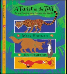 A Twist in the Tail : Animal Stories from Around the World, Paperback