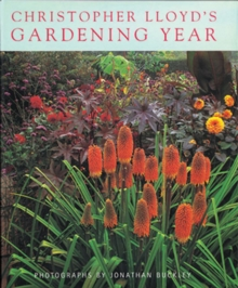 Christopher Lloyd's Gardening Year, Paperback