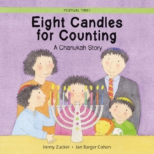 Eight Candles to Light : A Chanukah Story, Paperback