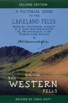 The Western Fells : Pictorial Guides to the Lakeland Fells  (Lake District & Cumbria) Book 7, Hardback