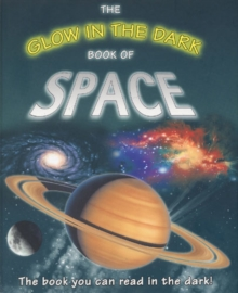 The Glow in the Dark Book of Space, Hardback Book