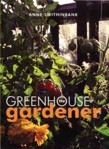 The Greenhouse Gardener, Hardback