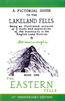 Eastern Fells : Pictorial Guides to the Lakeland Fells Book 1 (Lake District & Cumbria), Hardback Book