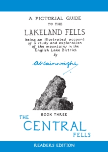 Central Fells : Pictorial Guides to the Lakeland Fells Book 3 (Lake District & Cumbria), Hardback