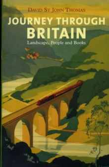 Journey Through Britain : Landscape, People and Books, Paperback