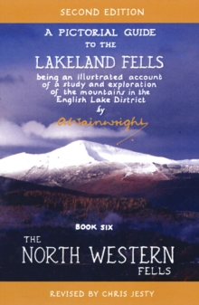 The North Western Fells : Pictorial Guides to the Lakeland Fells (Lake District & Cumbria) Book 6, Hardback