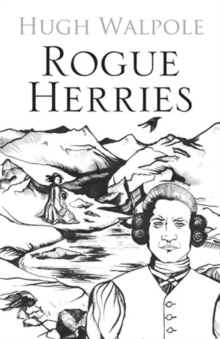 Rogue Herries, Paperback Book