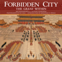 The Forbidden City : The Great within, Hardback