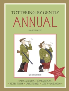 Tottering-by-Gently Annual, Hardback