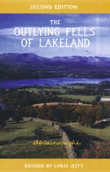The Outlying Fells of Lakeland : Pictorial Guides to the Lakeland Fells (Lake District & Cumbria), Hardback Book