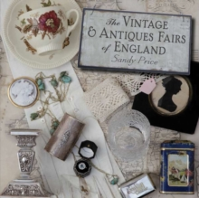 The Vintage and Antiques Fairs of England, Paperback Book