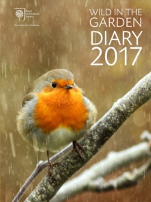 RHS Wild in the Garden Diary 2017 : Sharing the Best in Gardening, Diary Book