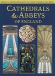 Cathedrals and Abbeys of England, Paperback