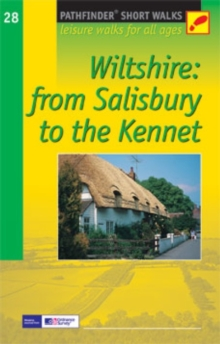 Short Walks Wiltshire: From Salisbury to the Kennett : Leisure Walks for All Ages, Paperback Book