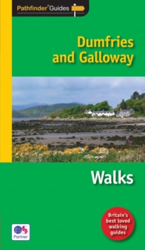 Pathfinder Dumfries & Galloway : Walks, Paperback