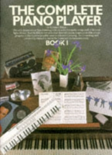 The Complete Piano Player : Book 1, Paperback
