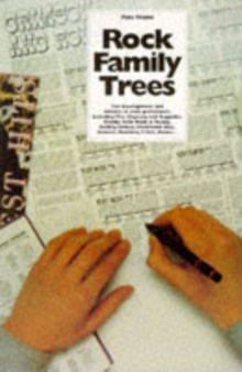 The Complete Rock Family Trees : 2v.in 1v, Paperback Book