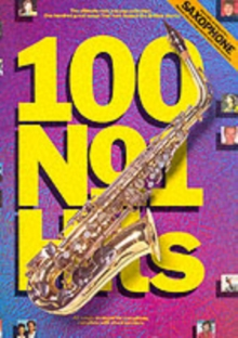 100 No.1 Hits for Saxophone, Paperback