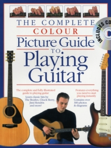 Complete Colour Picture Guide to Playing the Guitar (Book/CD), Paperback