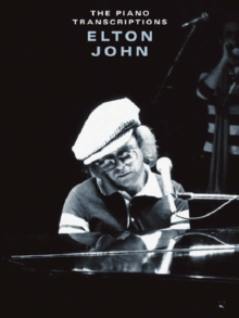 Elton John : The Piano Transcriptions, Paperback