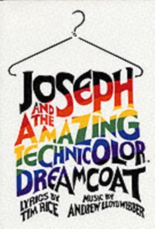 Joseph and the Technicolour Dreamcoat : Full Vocal Score, Paperback