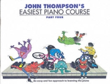 John Thompson Easiest Piano Course : Pt. 4, Paperback Book