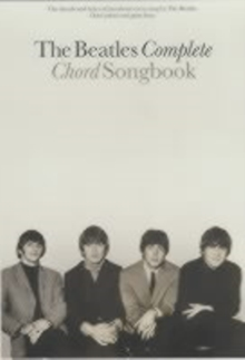 The Beatles Complete Chord Songbook : The Chords and Lyrics of Just About Every Song by The Beatles : Chord Symbols and Guitar Boxes, Paperback