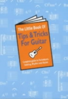 The Little Book of Tips and Tricks for Guitar, Paperback